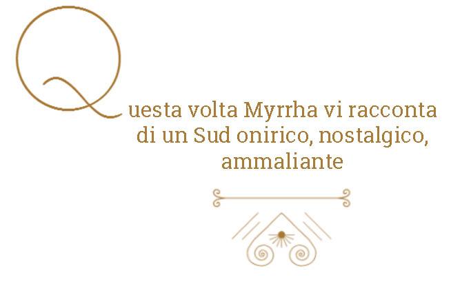 QUESTA_VOLTA_MYRRHA