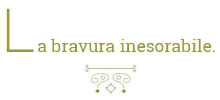 la_bravura_inesorabile