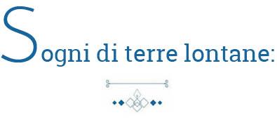 sogni_di_terre_lontane