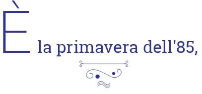 e_la_promavera_dell85